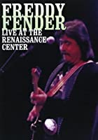 Freddy Fender - Live At The Renaissance Centre