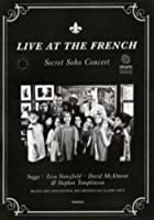 Live At The French - Secret Soho Concert