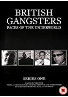 British Gangsters - Faces Of The Underground - Series 1