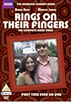 Rings On Their Fingers - Series 3 - Complete
