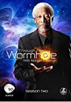 Through The Wormhole With Morgan Freeman - Series 2