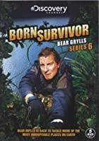 Bear Grylls - Born Survivor - Season 6 - Complete