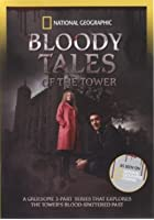 National Geographic - Bloody Tales from the Tower