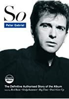 Peter Gabriel - So - Classic Album