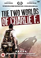 Two Worlds of Charlie F