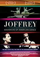 Joffrey: Mavericks of American Dance
