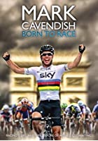 Mark Cavendish - Born To Race