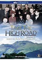 Take The High Road - Vol.2