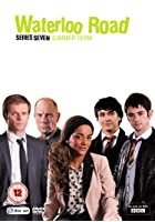 Waterloo Road Series 7 - Summer Term