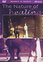 Nature Of Healing - Vol. 2