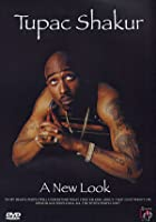 Tupac Shakur - A New Look