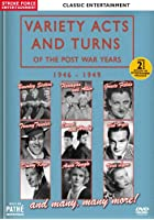 Variety Acts And Turns Of The Pre-War Years 1946-1949