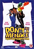Don&#39;t Be A Menace To South Central While Drinking Your Juice In The Hood