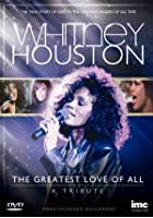 Whitney Houston - The Greatest Love of All - A Tribute