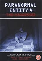 Paranormal Entity 4 - The Awakening