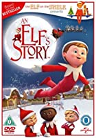 An Elf's Story - The Elf on the Shelf