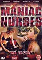 Maniac Nurses Find Ecstacy