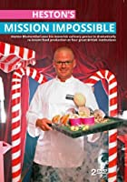 Heston&#39;s Mission Impossible:Heston Blumenthal