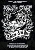 Mad Sin - Twenty-Five Years Still Mad