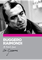 Ruggero Raimondi - My Favourite Opera - Don Giovanni