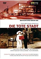 Korngold - Die Tote Stadt