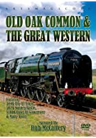 Old Oak Common And The Great Western