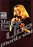 Marianne Faithfull - Sings Kurt Weill - Live In Montreal