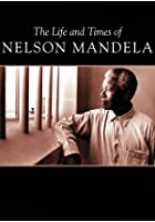 Madiba - The Life and Times of Nelson Mandela