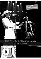Kid Creole And The Coconuts - Live At Rockpalast 1982