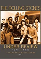 The Rolling Stones - Under Review 1975 -1983