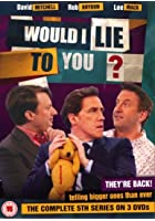 Would I Lie To You - Series 5