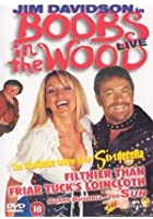 Jim Davidson - Boobs In The Wood - Live