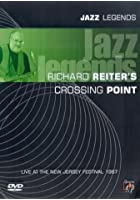 Richard Reiter's Crossing Point - Jazz Legends