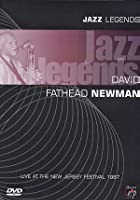 David Fathead Newman - Jazz Legends