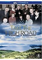 Take The High Road - Vol.3