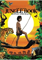 Rudyard Kipling&#39;s - The Second Jungle Book - Mowgli and Baloo