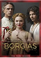 The Borgias - Series 3