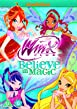 Winx Club - Believe In Magic