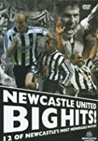 Newcastle United - Big Hits