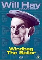 Will Hay - Windbag the Sailor