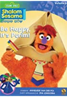 Sesame Street - Shalom Sesame - Be Happy, It's Purim!