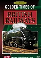 Golden Times Of British Railways