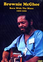 Brownie McGhee - Born With The Blues 1966-1992
