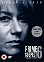 Prime Suspect 6 - The Last Witness