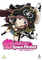 Bodacious Space Pirates Part 1