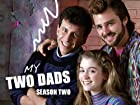 My Two Dads - Series 2