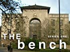 The Bench - Series 1