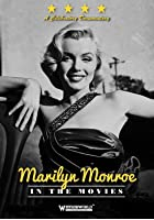 Marilyn Monroe In The Movies
