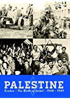 Palestine - The Birth Of Israel