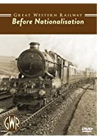 Great Western Railway - Before Nationalisation